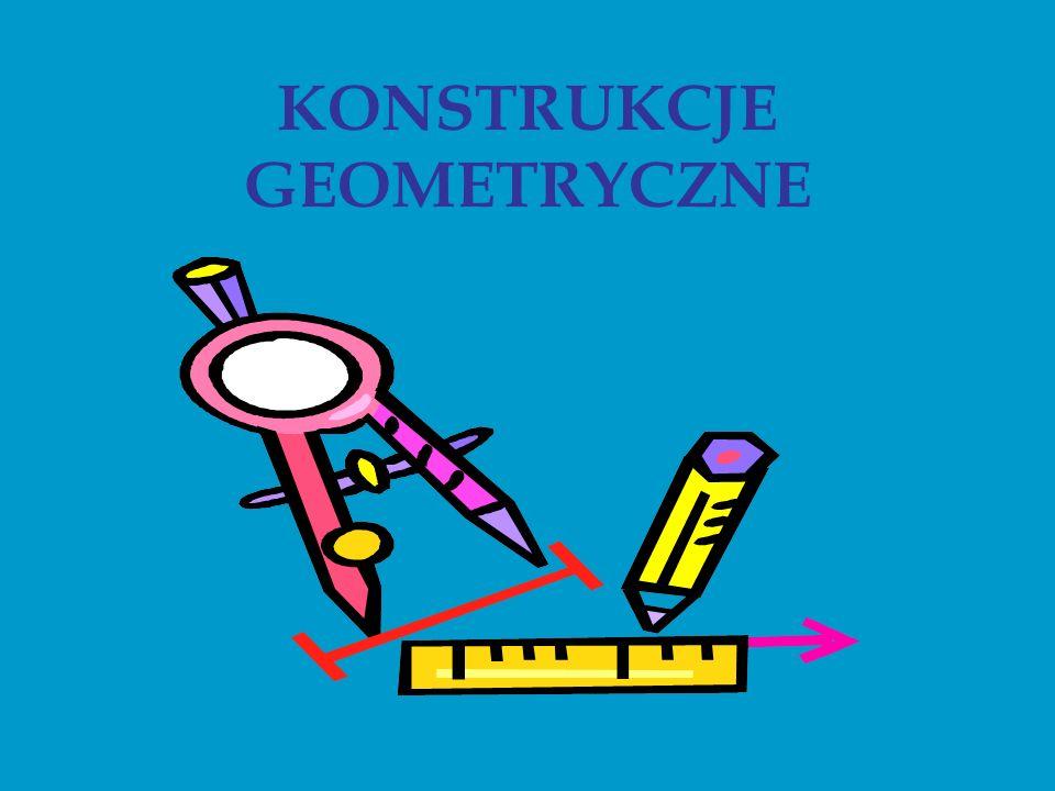 Przez konstrukcję geometryczną rozumiemy narysowanie figury za pomocą cyrkla i linijki.