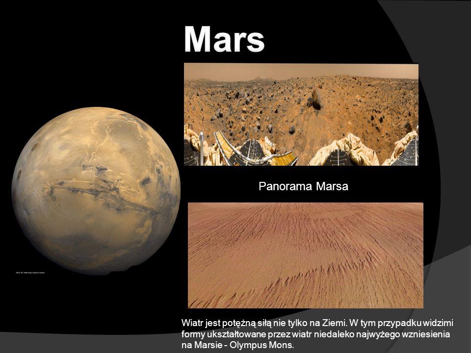 Panorama Marsa Wiatr jest potężną siłą nie tylko na Ziemi. W tym przypadku widzimi formy ukształtowane przez wiatr niedaleko najwyżego wzniesienia na