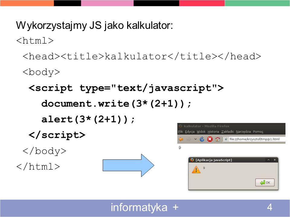 CSS w życiu 15 informatyka + Tak naprawdę, CSSy są bardziej skomplikowane: –selektory pozwalają więcej wyrazić –istnieją reguły skrótowe –reguły mogą być sprzeczne –istnieje hierarchia ważności CSS –ale dla naszych potrzeb to wystarcza Zainteresowanym polecam setki artykułów w internecie.