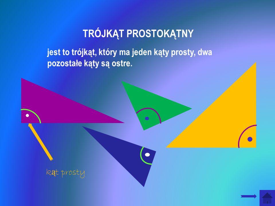 jest to trójkąt, który ma jeden kąty prosty, dwa pozostałe kąty są ostre.
