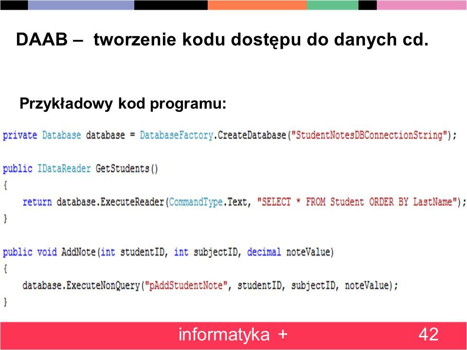 42 DAAB – tworzenie kodu dostępu do danych cd. informatyka + Przykładowy kod programu: