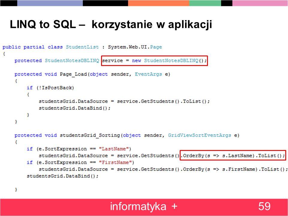 59 LINQ to SQL – korzystanie w aplikacji informatyka +