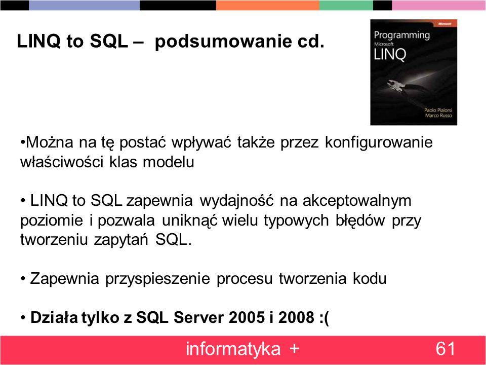 61 LINQ to SQL – podsumowanie cd.