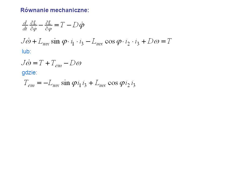 Równanie mechaniczne: lub: gdzie: