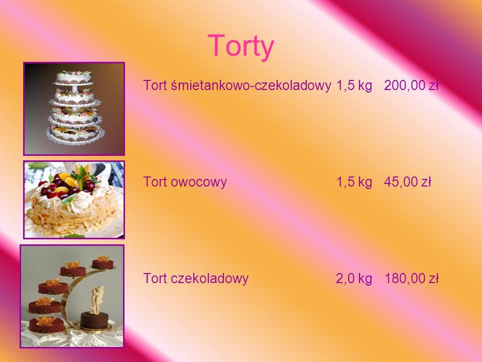 Torty Tort śmietankowo-czekoladowy1,5 kg200,00 zł Tort owocowy1,5 kg45,00 zł Tort czekoladowy2,0 kg180,00 zł
