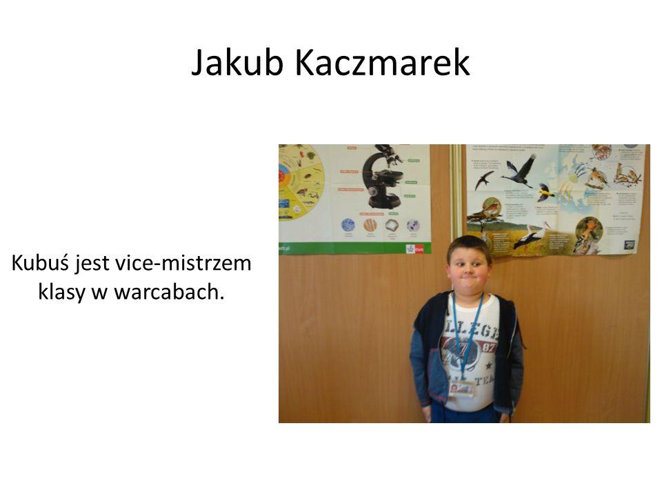 Jakub Kaczmarek Kubuś jest vice-mistrzem klasy w warcabach.