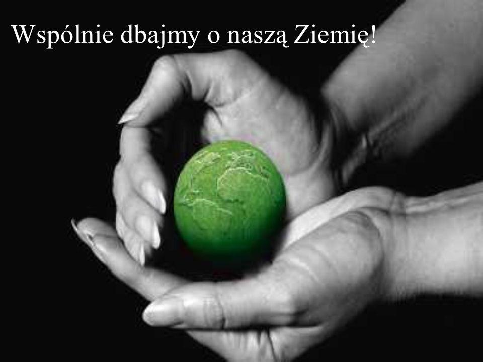 Wspólnie dbajmy o naszą Ziemię!