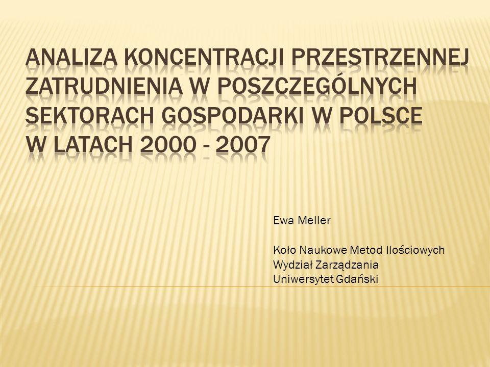 Ewa Meller Koło Naukowe Metod Ilościowych Wydział Zarządzania Uniwersytet Gdański