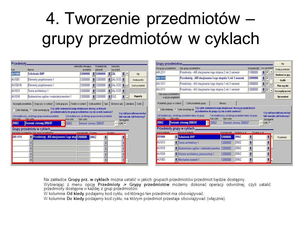 4.Tworzenie przedmiotów – grupy przedmiotów w cyklach Na zakładce Grupy prz.