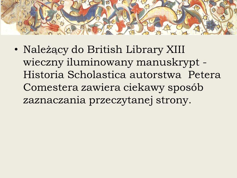 Należący do British Library XIII wieczny iluminowany manuskrypt - Historia Scholastica autorstwa Petera Comestera zawiera ciekawy sposób zaznaczania p