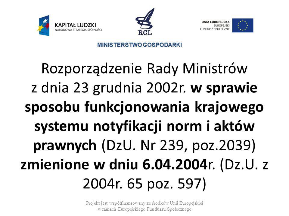 MINISTERSTWO GOSPODARKI Rozporządzenie Rady Ministrów z dnia 23 grudnia 2002r.