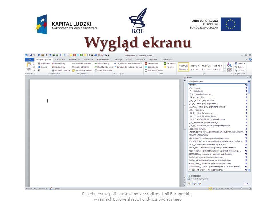 Projekt jest współfinansowany ze środków Unii Europejskiej w ramach Europejskiego Funduszu Społecznego Wygląd ekranu