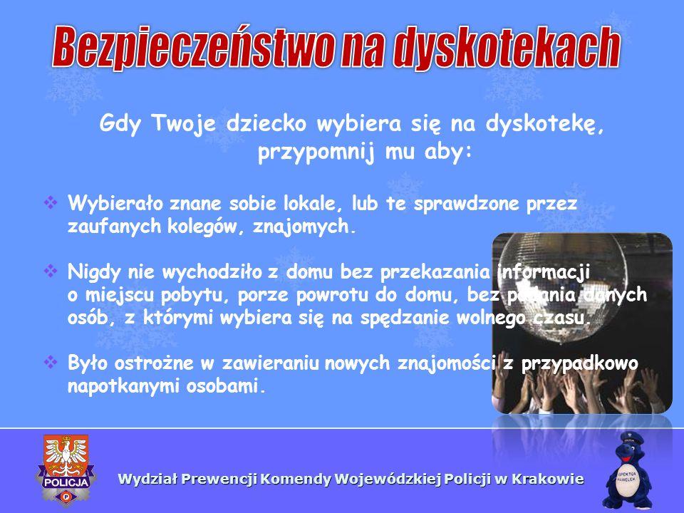 Wydział Prewencji Komendy Wojewódzkiej Policji w Krakowie Odchodząc od stolika, przy którym siedziało, nie pozostawiało bez nadzoru napojów, produktów, które spożywało (ktoś może dosypać substancji, której spożycie będzie miało bardzo przykre konsekwencje, często zdarza się, że osoba taka staje się ofiarą przestępstwa).