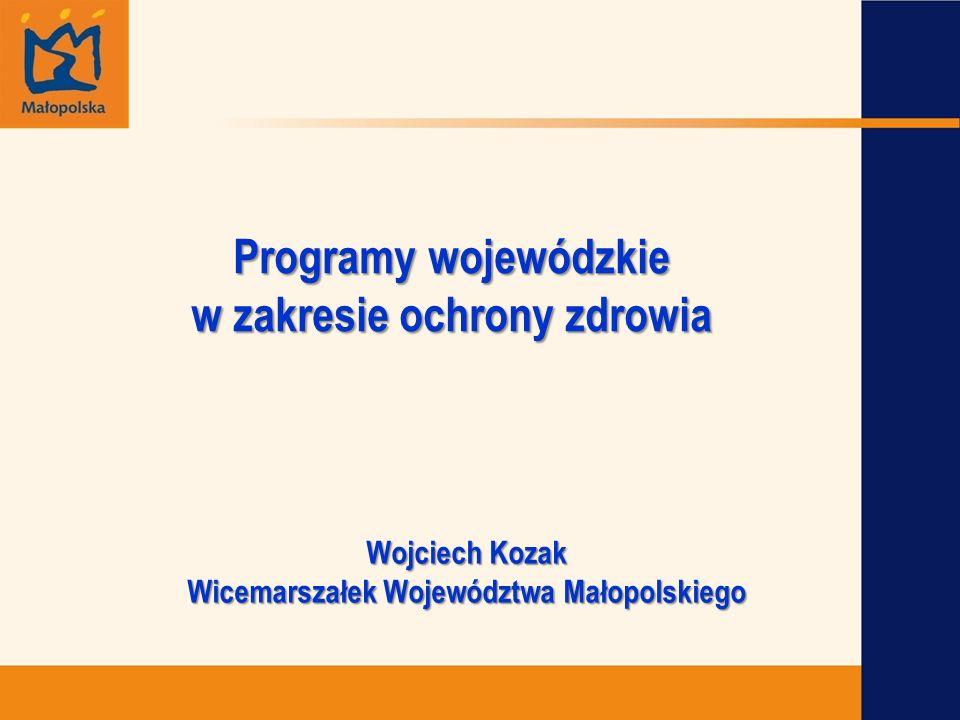 Programy wojewódzkie w zakresie ochrony zdrowia Jednym z obszarów działania jest realizacja polityki zdrowotnej poprzez programy wojewódzkie w ochronie zdrowia stanowiące propozycje tematyczne rozwiązań przybliżających regionalny system ochrony zdrowia do oczekiwanych standardów: Małopolski Program Ochrony Zdrowia na lata 2006-2013 (II edycja), Małopolski Program Profilaktyki i Rozwiązywania Problemów Alkoholowych na lata 2008-2013, Małopolski Program Przeciwdziałania Narkomanii na lata 2008- 2013.