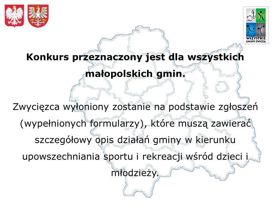 Konkurs przeznaczony jest dla wszystkich małopolskich gmin.