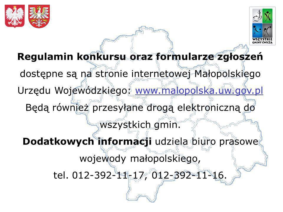 Regulamin konkursu oraz formularze zgłoszeń dostępne są na stronie internetowej Małopolskiego Urzędu Wojewódzkiego: www.malopolska.uw.gov.pl Będą również przesyłane drogą elektroniczną do wszystkich gmin.