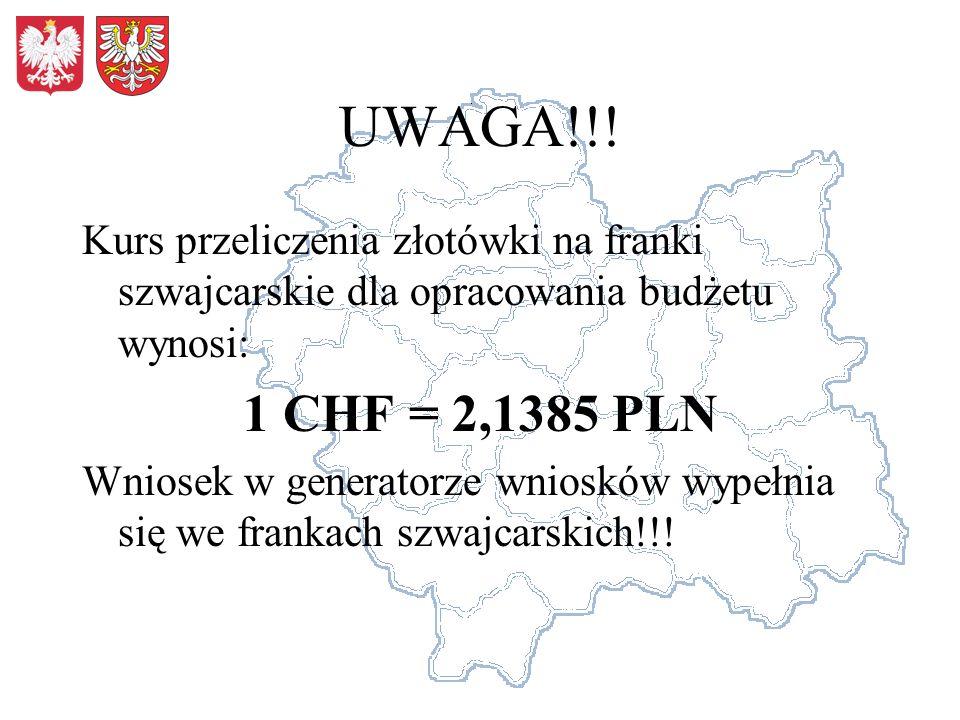 UWAGA!!! Kurs przeliczenia złotówki na franki szwajcarskie dla opracowania budżetu wynosi: 1 CHF = 2,1385 PLN Wniosek w generatorze wniosków wypełnia