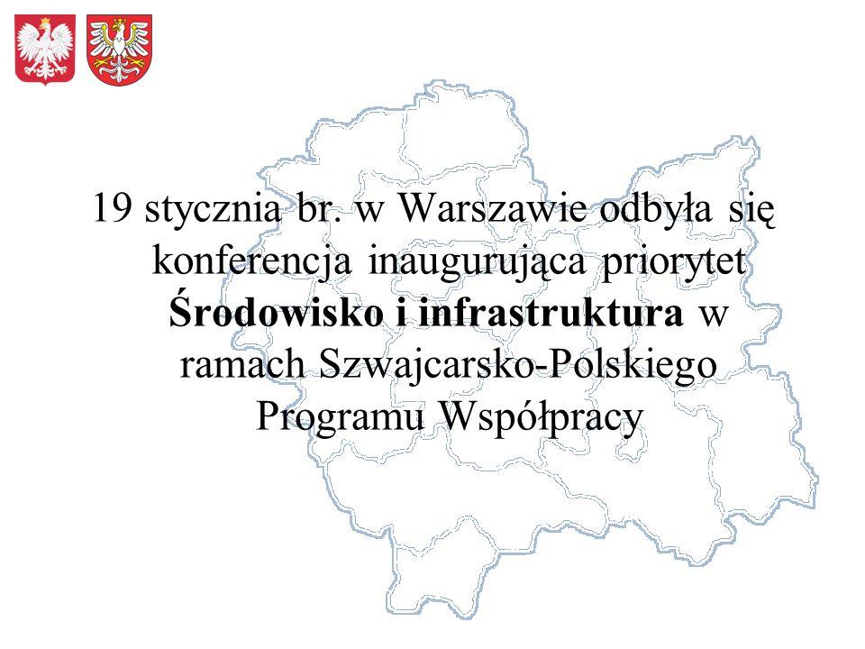 19 stycznia br. w Warszawie odbyła się konferencja inaugurująca priorytet Środowisko i infrastruktura w ramach Szwajcarsko-Polskiego Programu Współpra