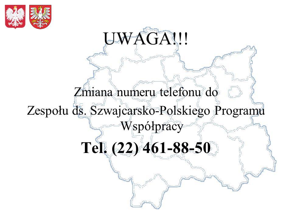 UWAGA!!! Zmiana numeru telefonu do Zespołu ds. Szwajcarsko-Polskiego Programu Współpracy Tel. (22) 461-88-50