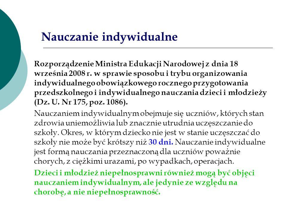 Rozporządzenie Ministra Edukacji Narodowej z dnia 18 września 2008 r. w sprawie sposobu i trybu organizowania indywidualnego obowiązkowego rocznego pr