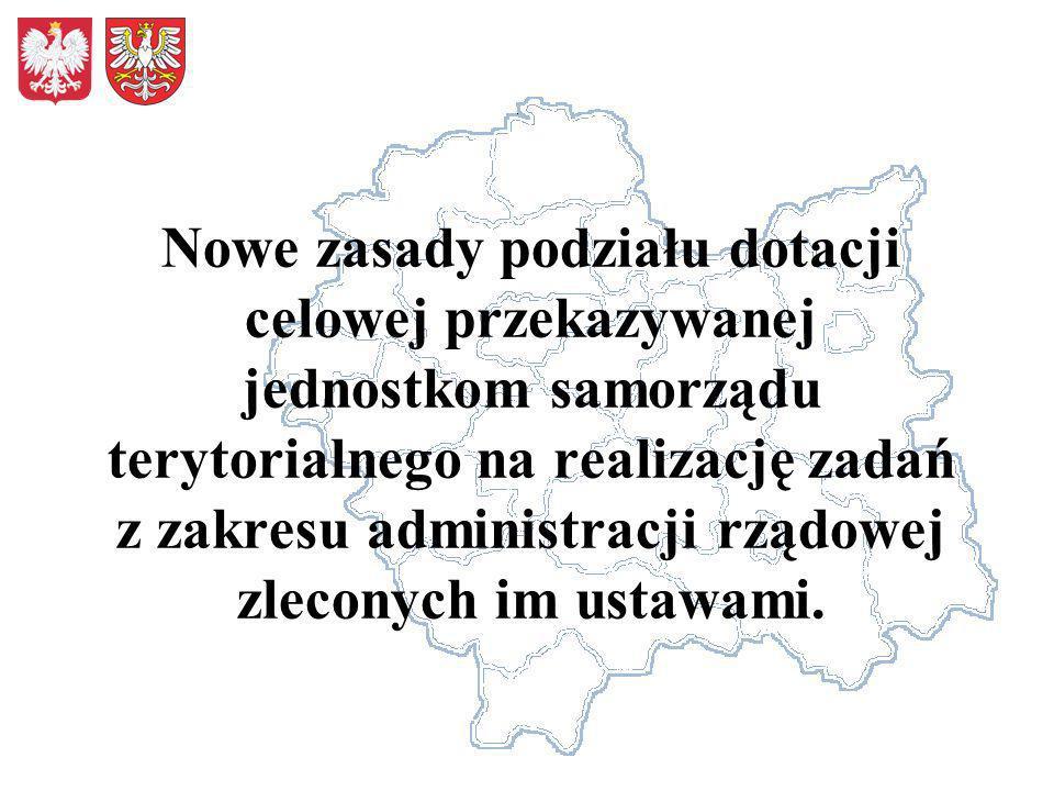 Nowe zasady podziału dotacji celowej przekazywanej jednostkom samorządu terytorialnego na realizację zadań z zakresu administracji rządowej zleconych