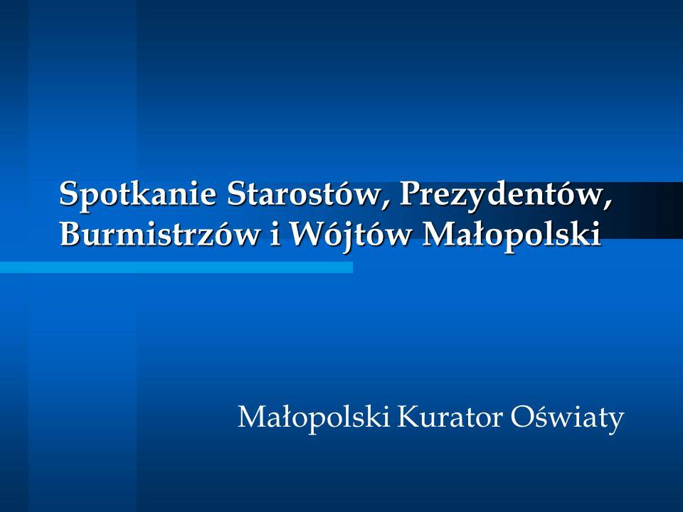 Spotkanie Starostów, Prezydentów, Burmistrzów i Wójtów Małopolski Małopolski Kurator Oświaty
