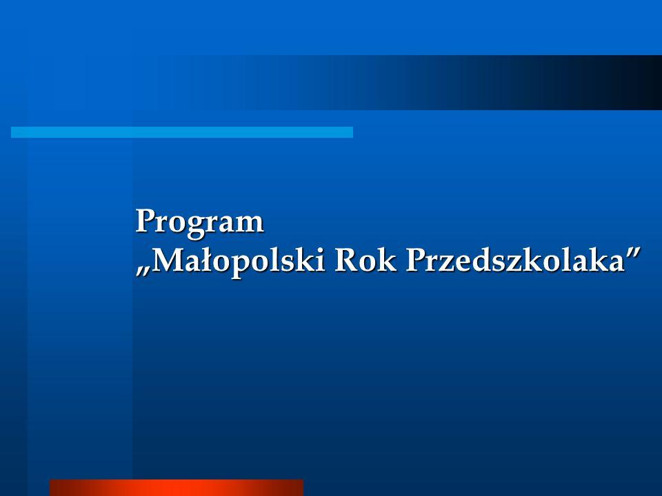 Program Małopolski Rok Przedszkolaka