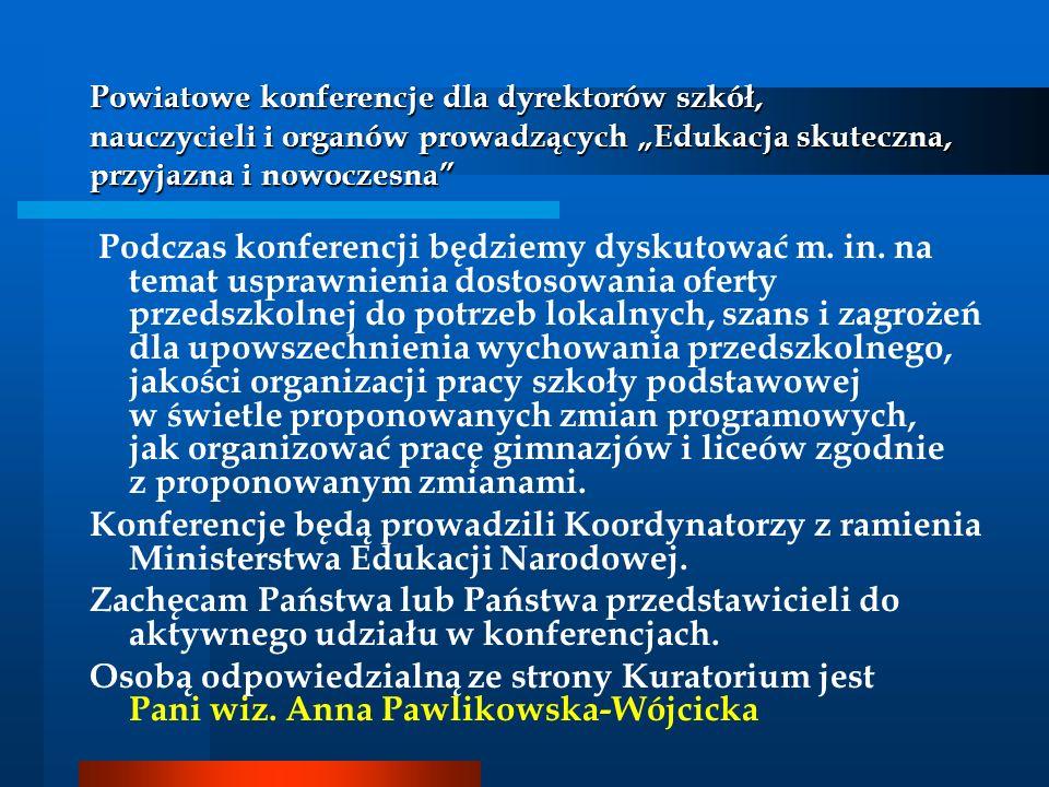 Wortal Informacyjno-Edukacyjny Młodych WIEM Akcja organizowana jest przez Kuratorium Oświaty w Krakowie oraz Małopolską Komendę Wojewódzką Policji w Krakowie, Wydział Prewencji.