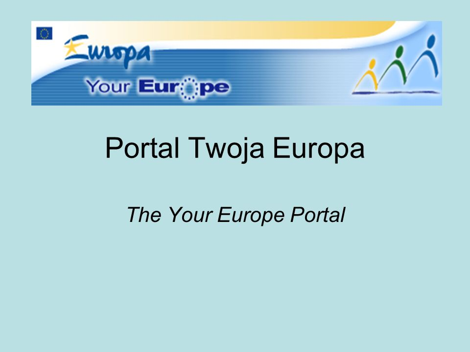 Portal Twoja Europa The Your Europe Portal