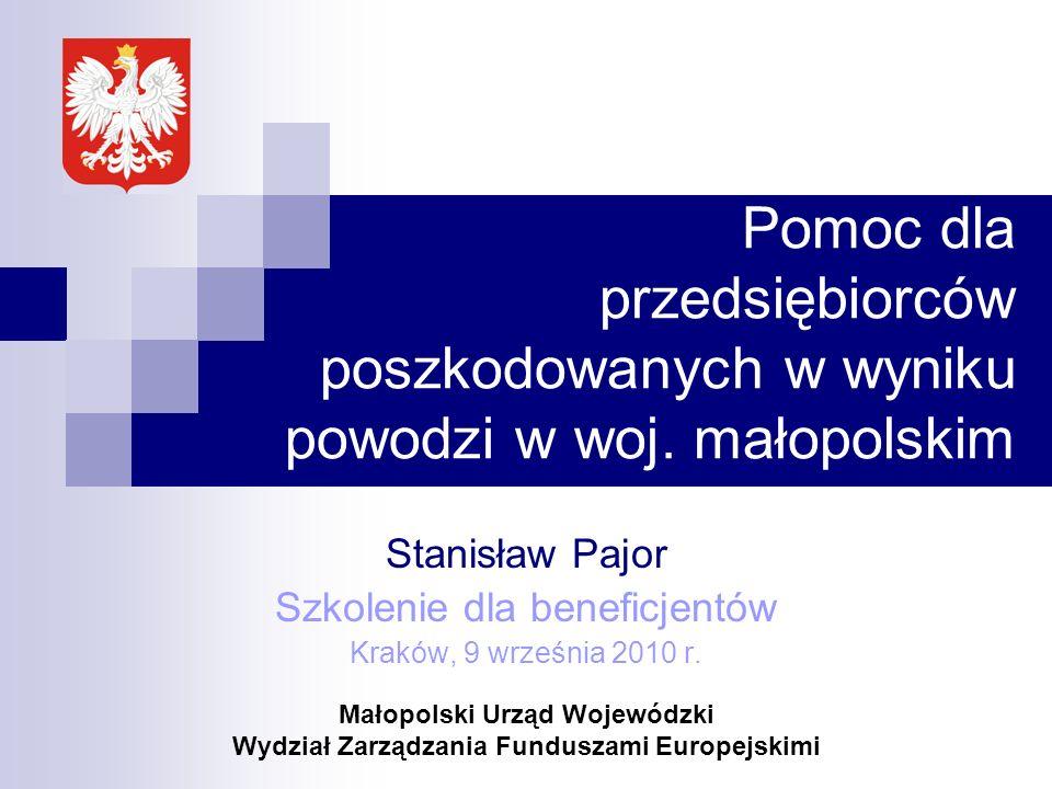 Stanisław Pajor Szkolenie dla beneficjentów Kraków, 9 września 2010 r.