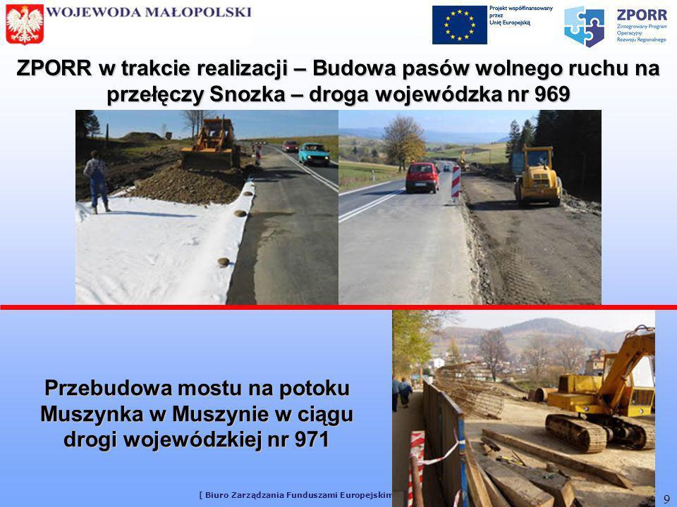 [ Biuro Zarządzania Funduszami Europejskimi MUW w Krakowie ] 9 ZPORR w trakcie realizacji – Budowa pasów wolnego ruchu na przełęczy Snozka – droga woj