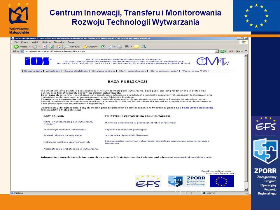 Centrum Innowacji, Transferu i Monitorowania Rozwoju Technologii Wytwarzania