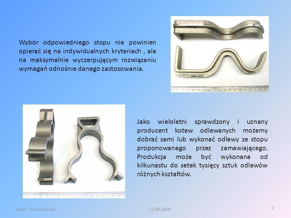 5 Autor: Anna Dajczer 12.09.2008 Wybór odpowiedniego stopu nie powinien opierać się na indywidualnych kryteriach, ale na maksymalnie wyczerpującym roz