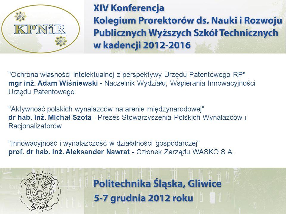 Ochrona własności intelektualnej z perspektywy Urzędu Patentowego RP mgr inż.