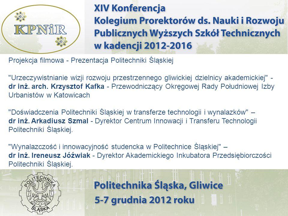 Projekcja filmowa - Prezentacja Politechniki Śląskiej Urzeczywistnianie wizji rozwoju przestrzennego gliwickiej dzielnicy akademickiej - dr inż.