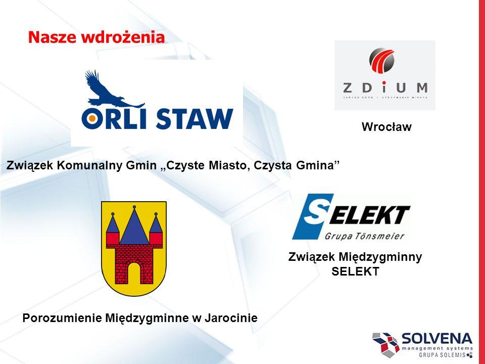 Nasze wdrożenia Związek Komunalny Gmin Czyste Miasto, Czysta Gmina Porozumienie Międzygminne w Jarocinie Związek Międzygminny SELEKT Wrocław