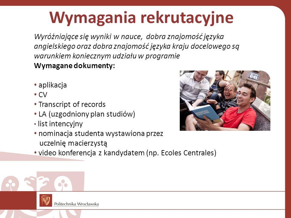 Wymagania rekrutacyjne Wyróżniające się wyniki w nauce, dobra znajomość języka angielskiego oraz dobra znajomość języka kraju docelowego są warunkiem
