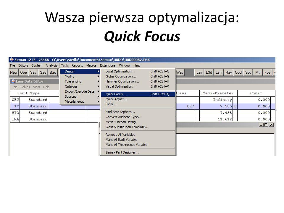 Wasza pierwsza optymalizacja: Quick Focus