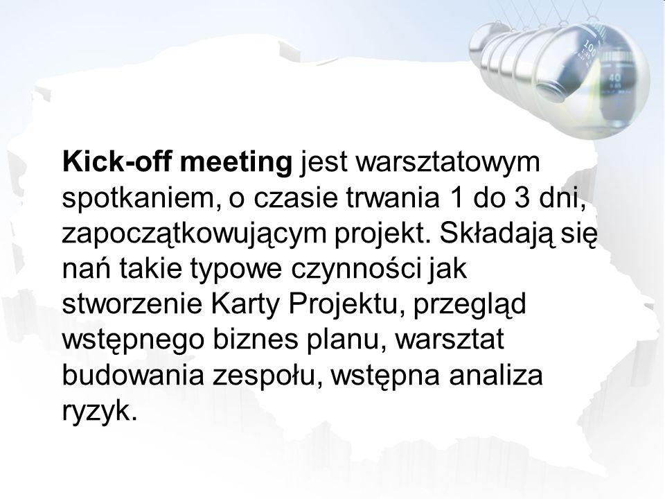Kick-off meeting jest warsztatowym spotkaniem, o czasie trwania 1 do 3 dni, zapoczątkowującym projekt. Składają się nań takie typowe czynności jak stw