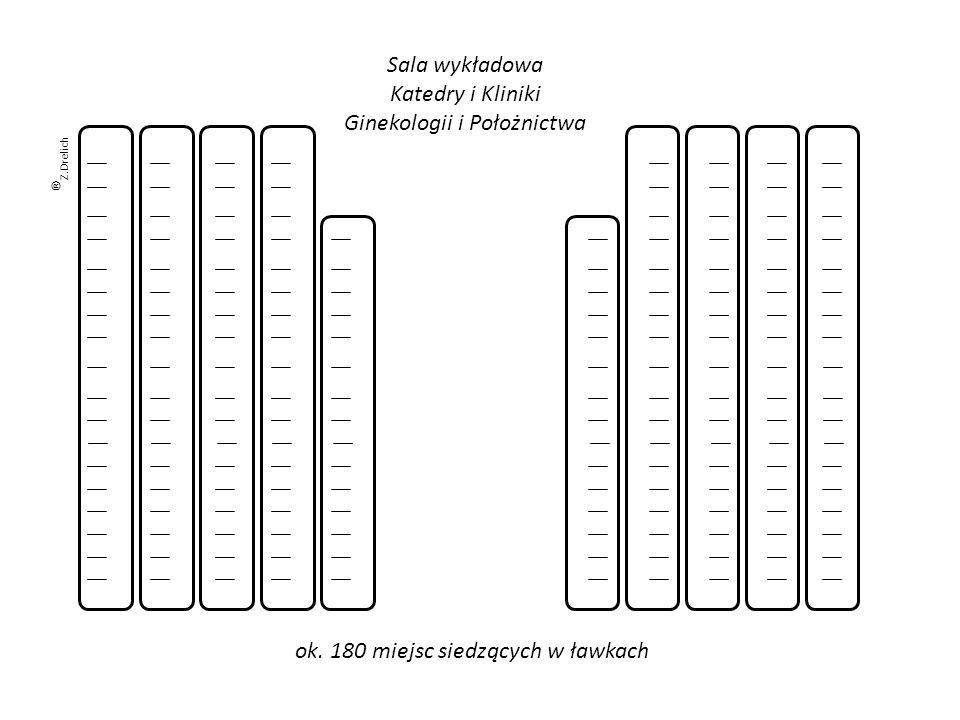 Sala wykładowa Katedry i Kliniki Ginekologii i Położnictwa ok. 180 miejsc siedzących w ławkach ® Z.Drelich