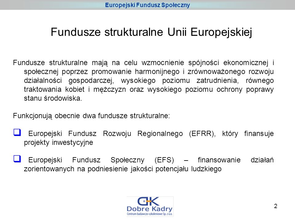 3 Europejski Fundusz Społeczny