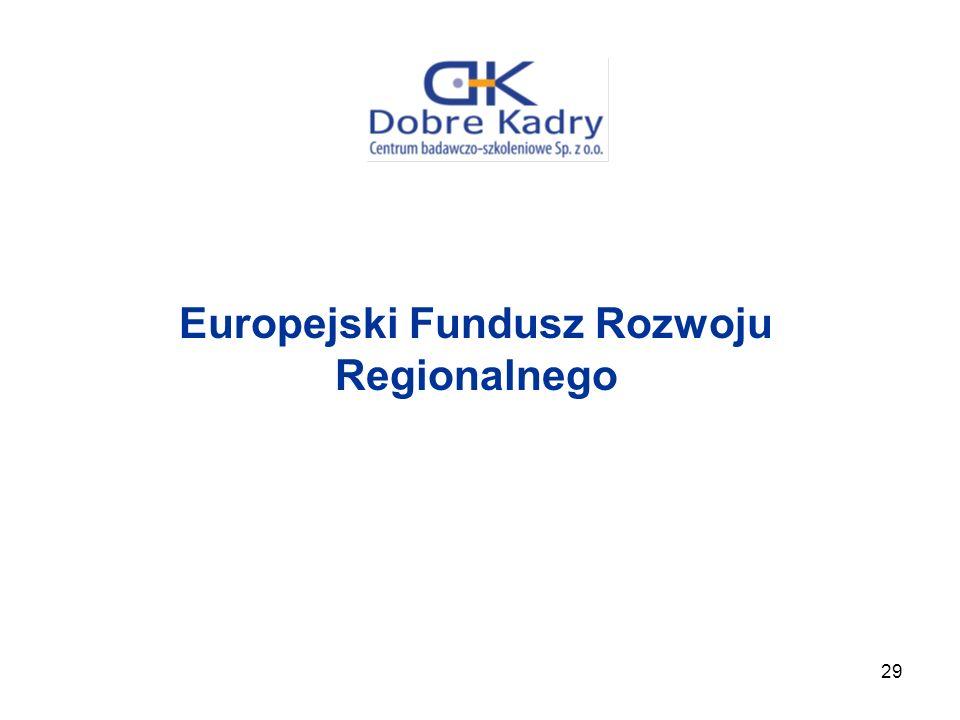 29 Europejski Fundusz Rozwoju Regionalnego