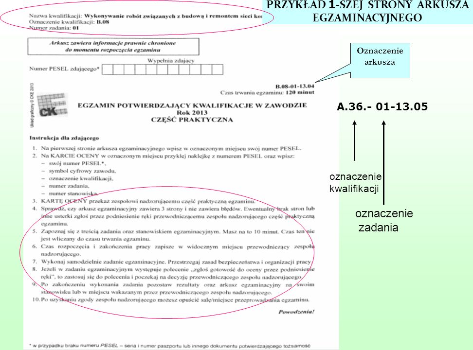 Oznaczenie arkusza PRZYKŁAD 1 -SZEJ STRONY ARKUSZA EGZAMINACYJNEGO A.36.- 01-13.05 oznaczenie kwalifikacji oznaczenie zadania