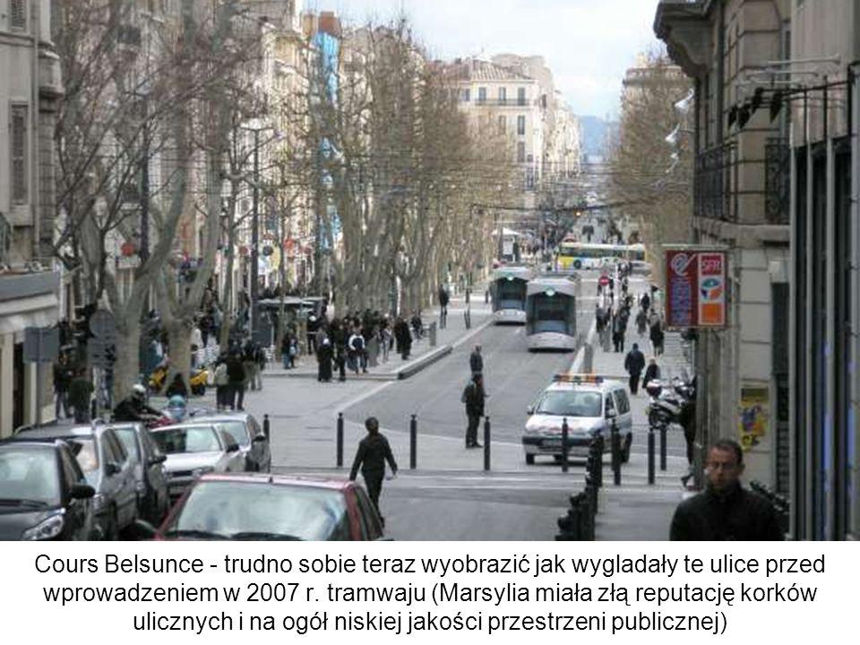 Cours Belsunce - trudno sobie teraz wyobrazić jak wygladały te ulice przed wprowadzeniem w 2007 r. tramwaju (Marsylia miała złą reputację korków ulicz