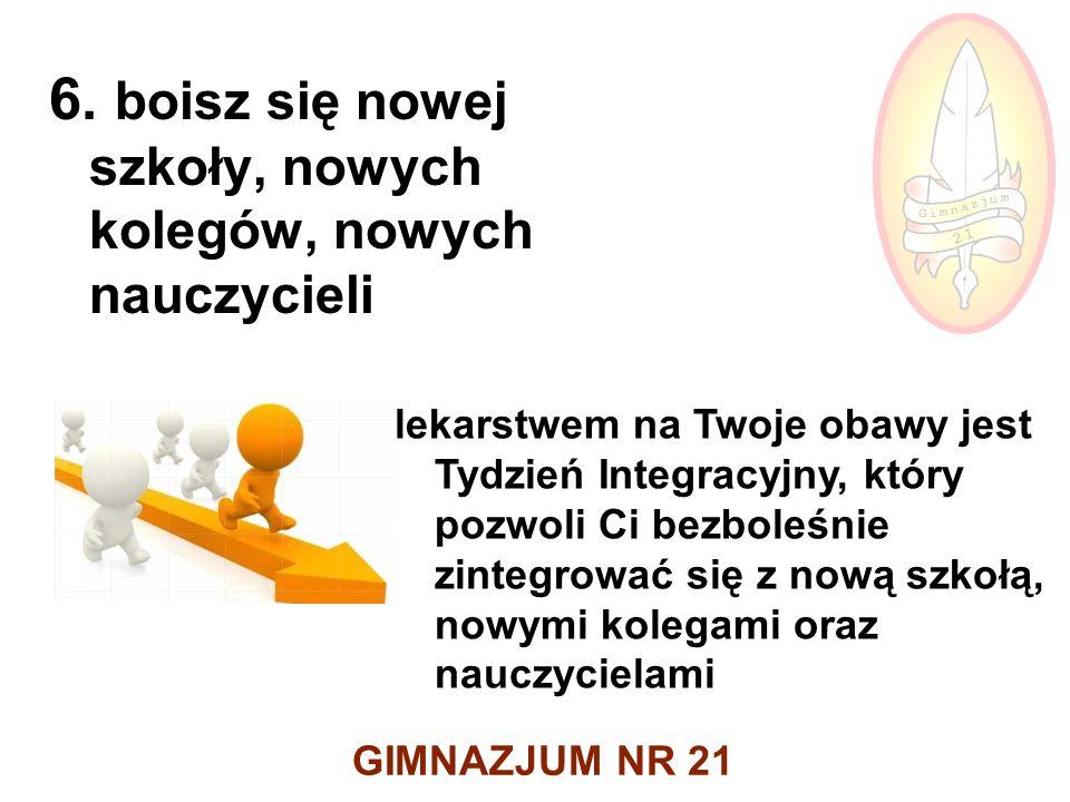 GIMNAZJUM NR 21 6.