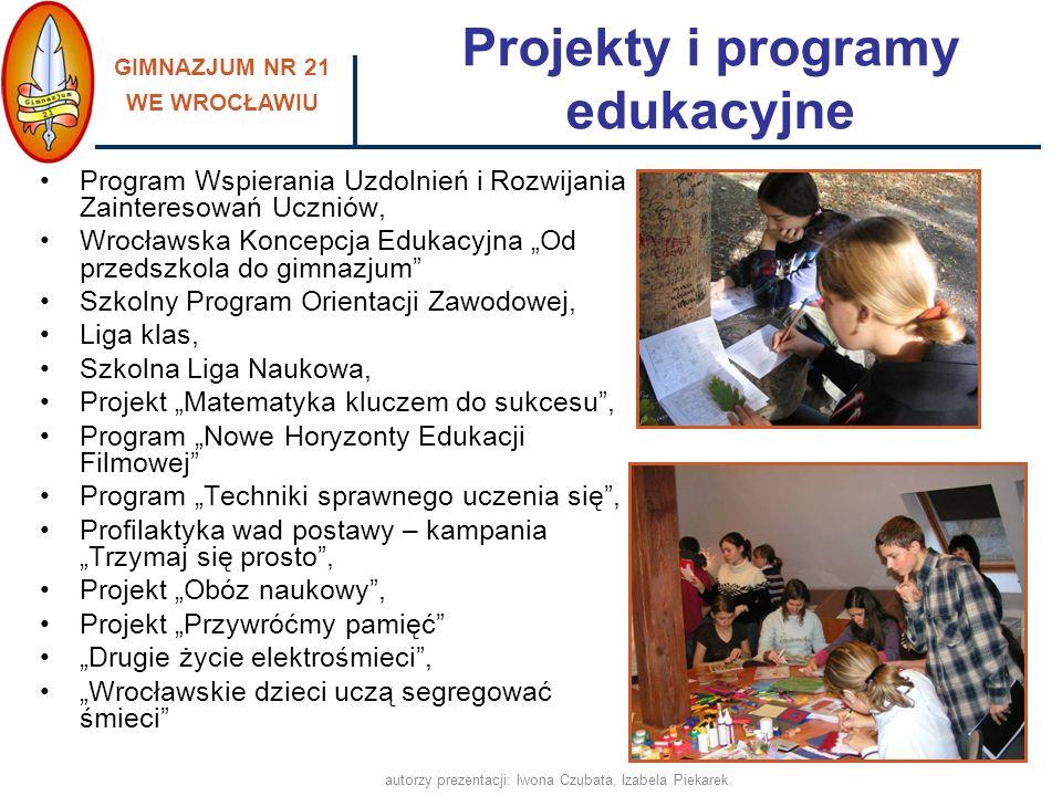 GIMNAZJUM NR 21 WE WROCŁAWIU autorzy prezentacji: Iwona Czubata, Izabela Piekarek pomagamy w integracji nowym uczniom - Tydzień Integracyjny utrzymujemy stały kontakt z rodzicami uczniów, pracujemy z uczniami o obniżonych możliwościach intelektualnych w atmosferze poczucia bezpieczeństwa, wpieramy również uczniów nieśmiałych, dysponujemy nowoczesną bazą, dostosowaną do potrzeb uczniów oraz spójną z aktualnymi wyzwaniami edukacyjnymi, promujemy zdrowy styl życia, prowadzimy profilaktykę uzależnień, realizujemy programy i projekty edukacyjne, współpracujemy w tym zakresie z odpowiednimi placówkami i instytucjami, wspieramy uzdolnienia i zainteresowania uczniów, Przyjazna i bezpieczna szkoła, ponieważ: