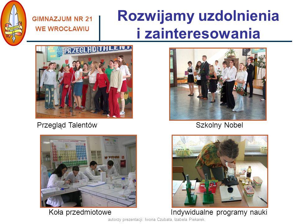 GIMNAZJUM NR 21 WE WROCŁAWIU autorzy prezentacji: Iwona Czubata, Izabela Piekarek pomagamy w integracji nowym uczniom - Tydzień Integracyjny, utrzymujemy stały kontakt z rodzicami uczniów, pracujemy z uczniami o obniżonych możliwościach intelektualnych w atmosferze poczucia bezpieczeństwa, wpieramy również uczniów nieśmiałych, dysponujemy nowoczesną bazą, dostosowaną do potrzeb uczniów oraz spójną z aktualnymi wyzwaniami edukacyjnymi, promujemy zdrowy styl życia, prowadzimy profilaktykę uzależnień, realizujemy programy i projekty edukacyjne, współpracujemy w tym zakresie z odpowiednimi placówkami i instytucjami, wspieramy uzdolnienia i zainteresowania uczniów, zachęcamy do brania udziału w konkursach i turniejach, Przyjazna i bezpieczna szkoła, ponieważ:
