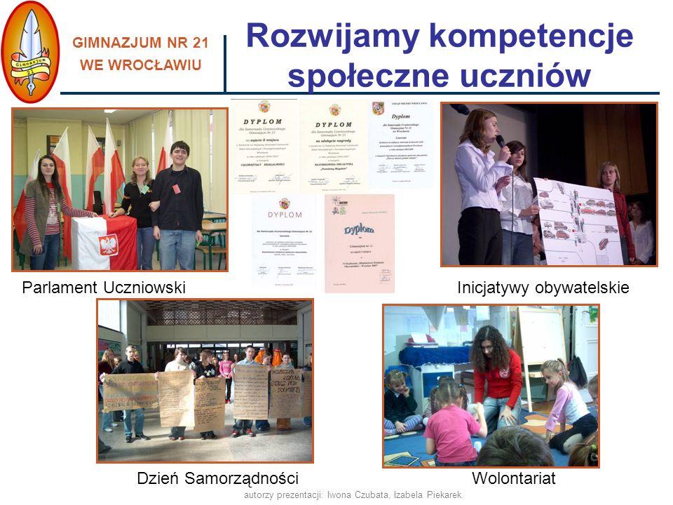 GIMNAZJUM NR 21 WE WROCŁAWIU autorzy prezentacji: Iwona Czubata, Izabela Piekarek pomagamy w integracji nowym uczniom - Tydzień Integracyjny, utrzymujemy stały kontakt z rodzicami uczniów, pracujemy z uczniami o obniżonych możliwościach intelektualnych w atmosferze poczucia bezpieczeństwa, wpieramy również uczniów nieśmiałych, dysponujemy nowoczesną bazą, dostosowaną do potrzeb uczniów oraz spójną z aktualnymi wyzwaniami edukacyjnymi, promujemy zdrowy styl życia, prowadzimy profilaktykę uzależnień, realizujemy programy i projekty edukacyjne, współpracujemy w tym zakresie z odpowiednimi placówkami i instytucjami, wspieramy uzdolnienia i zainteresowania uczniów, zachęcamy do brania udziału w konkursach, turniejach, rozwijamy kompetencje społeczne uczniów, uczymy poszanowania tradycji, Przyjazna i bezpieczna szkoła, ponieważ: