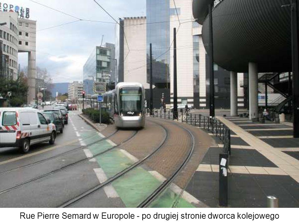 Rue Pierre Semard w Europole - po drugiej stronie dworca kolejowego
