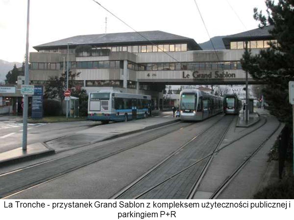 La Tronche - przystanek Grand Sablon z kompleksem użyteczności publicznej i parkingiem P+R